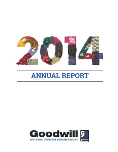 GOODWILL INDUSTRIES OF ERIE, HURON, OTTAWA AND SANDUSKY COUNTIES, INC. 2014 ANNUAL REPORT