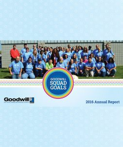 GOODWILL INDUSTRIES OF ERIE, HURON, OTTAWA AND SANDUSKY COUNTIES, INC. 2016 ANNUAL REPORT